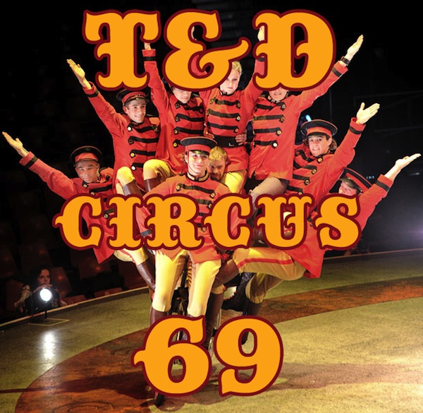 Show 212 Td Circus 69 Show Recap